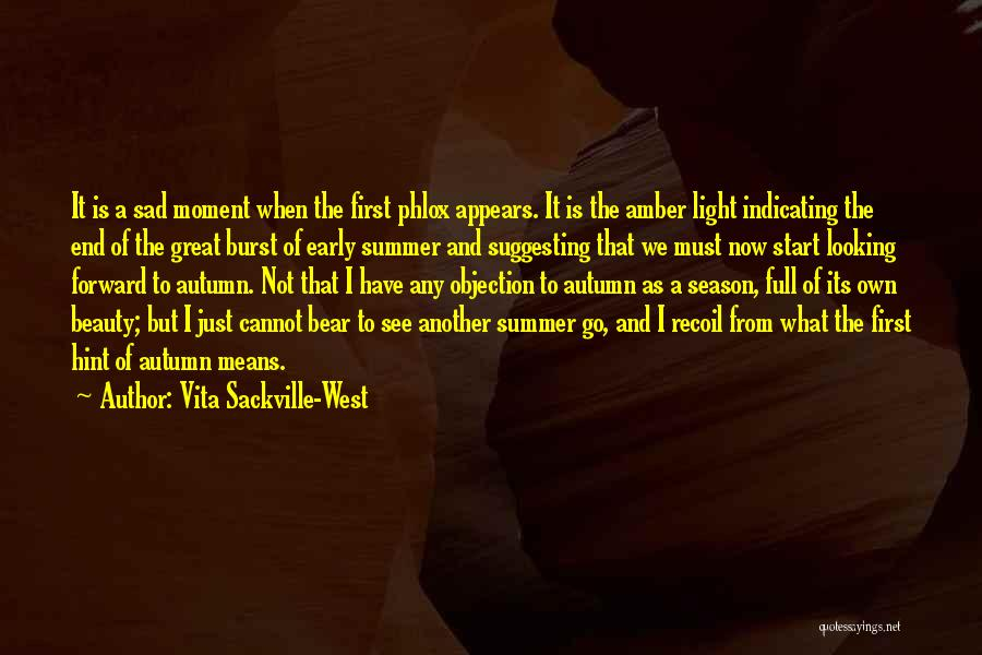 Just The Start Quotes By Vita Sackville-West