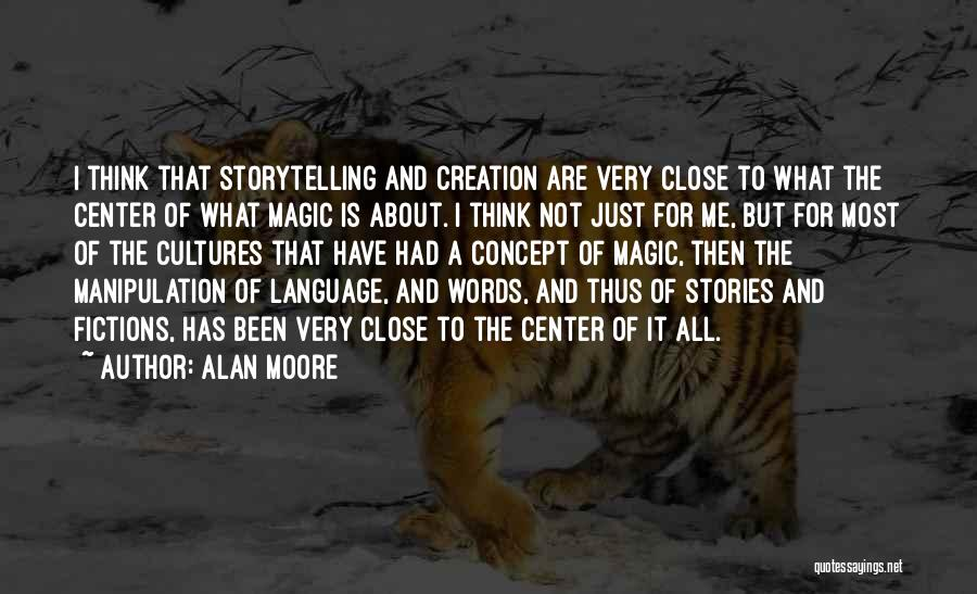Just Think About It Quotes By Alan Moore