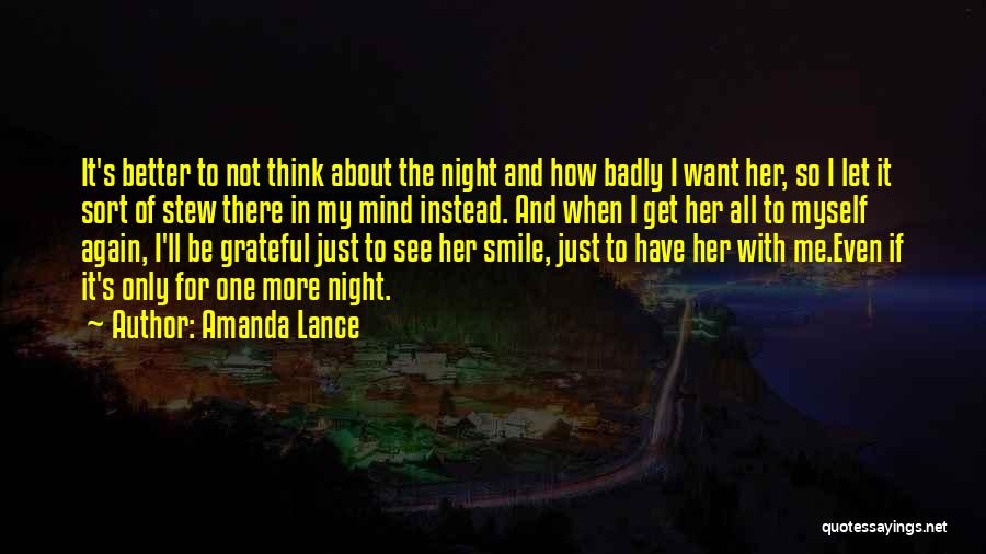 Just Think About It Quotes By Amanda Lance