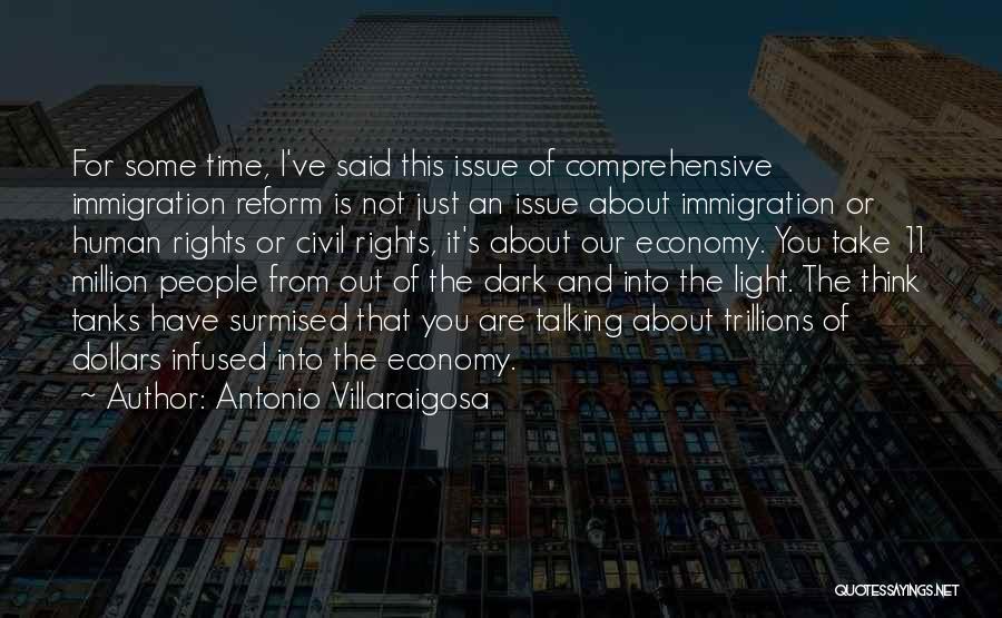 Just Think About It Quotes By Antonio Villaraigosa