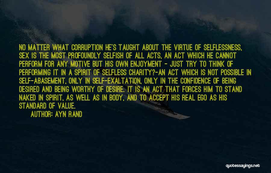 Just Think About It Quotes By Ayn Rand