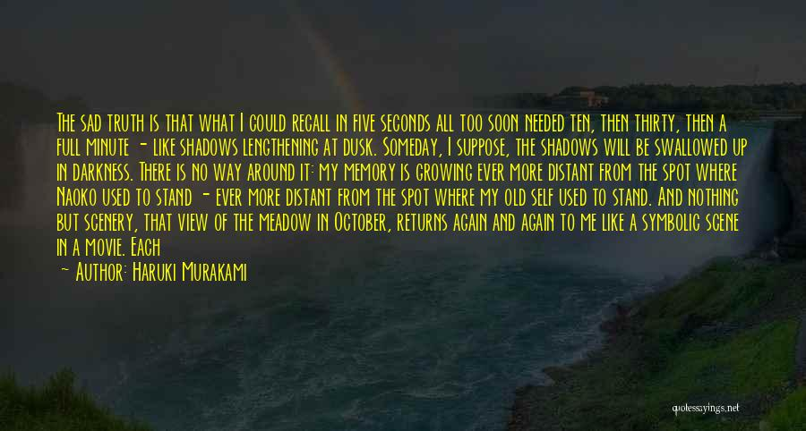 Just Think About It Quotes By Haruki Murakami