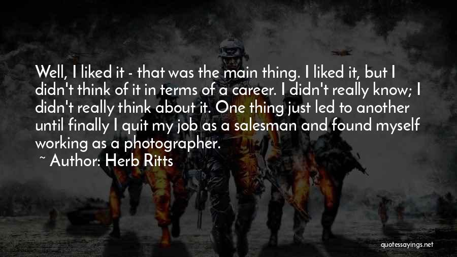 Just Think About It Quotes By Herb Ritts