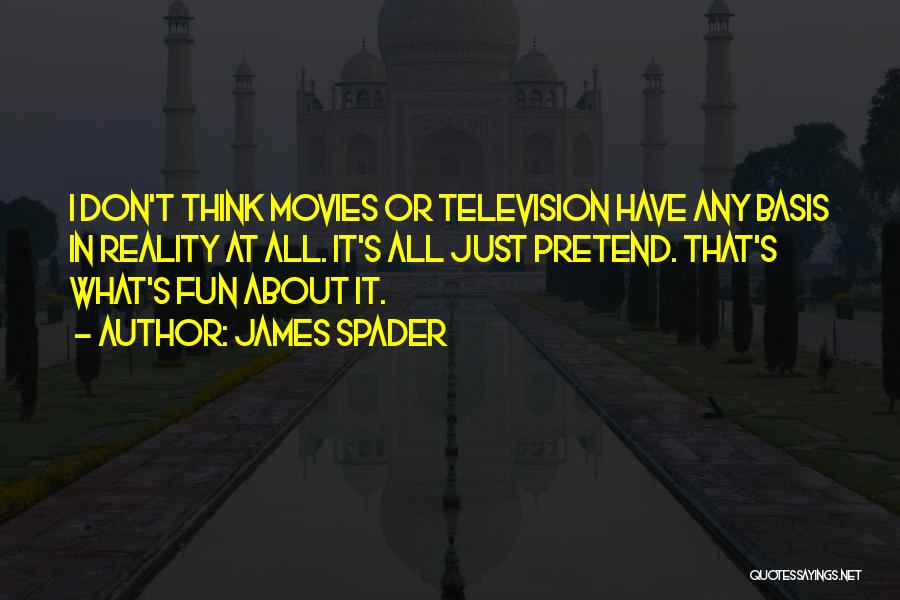 Just Think About It Quotes By James Spader