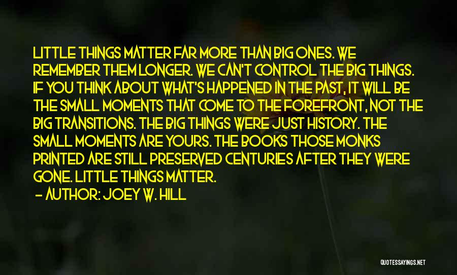 Just Think About It Quotes By Joey W. Hill