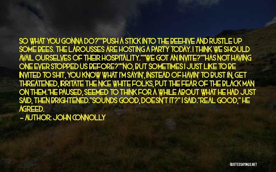 Just Think About It Quotes By John Connolly