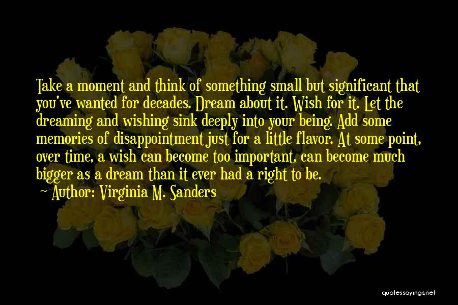 Just Think About It Quotes By Virginia M. Sanders