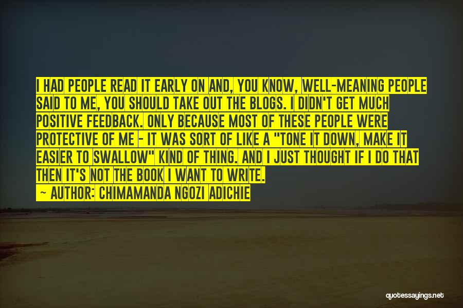 Just Thought You Should Know Quotes By Chimamanda Ngozi Adichie