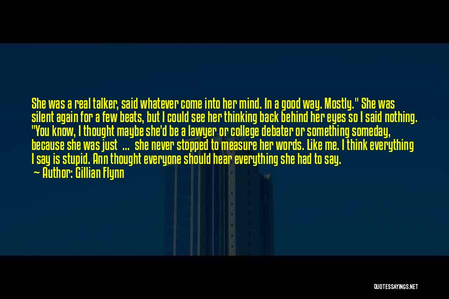 Just Thought You Should Know Quotes By Gillian Flynn