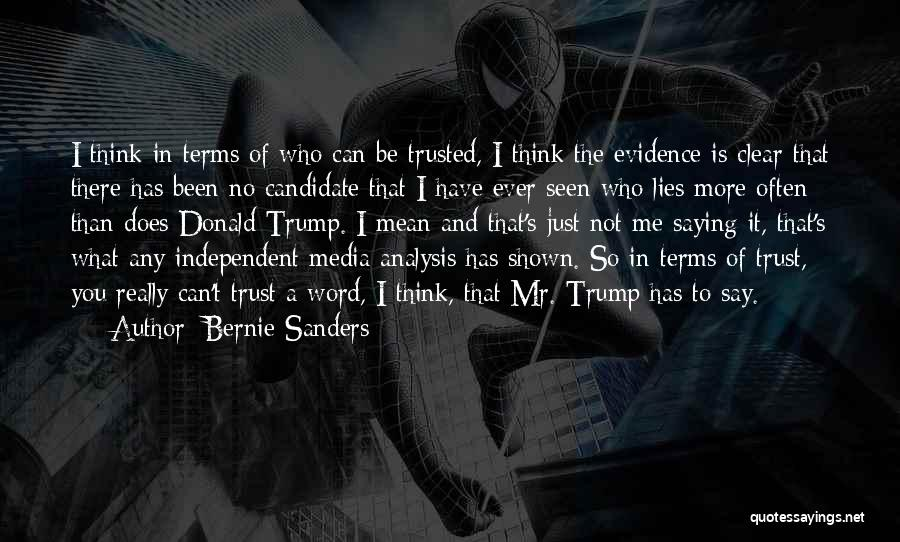 Just Trust Me Quotes By Bernie Sanders