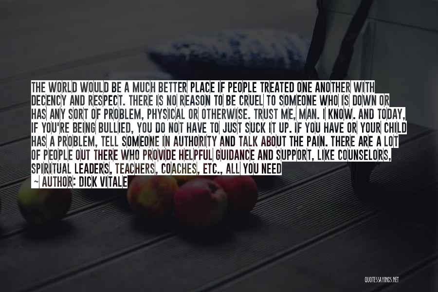 Just Trust Me Quotes By Dick Vitale