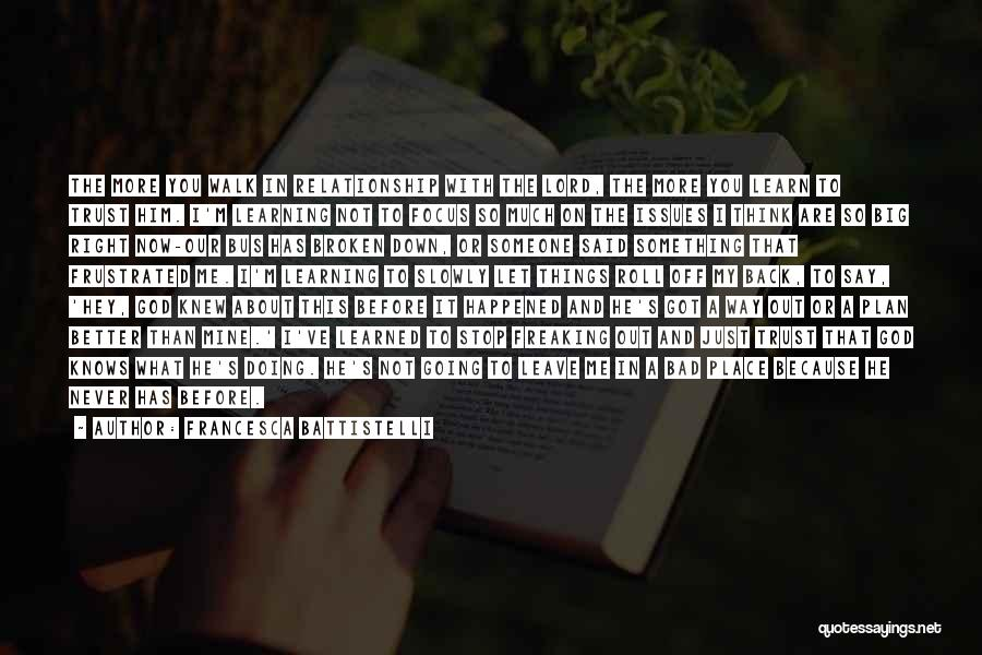 Just Trust Me Quotes By Francesca Battistelli