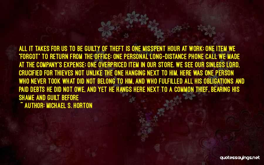 Just Trust Me Quotes By Michael S. Horton