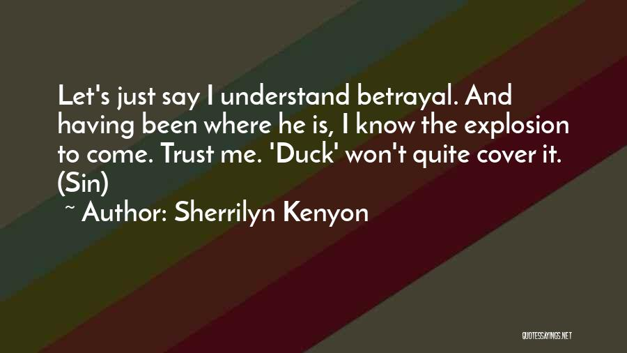 Just Trust Me Quotes By Sherrilyn Kenyon