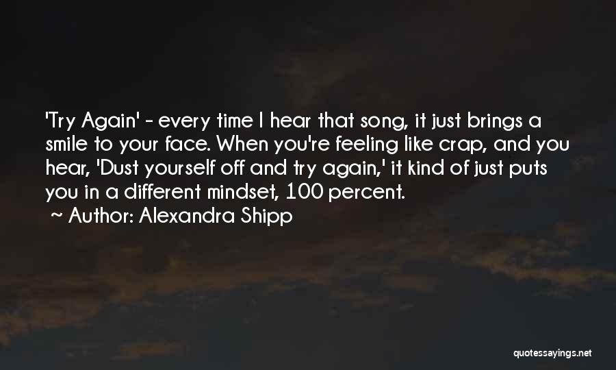Just Try Again Quotes By Alexandra Shipp