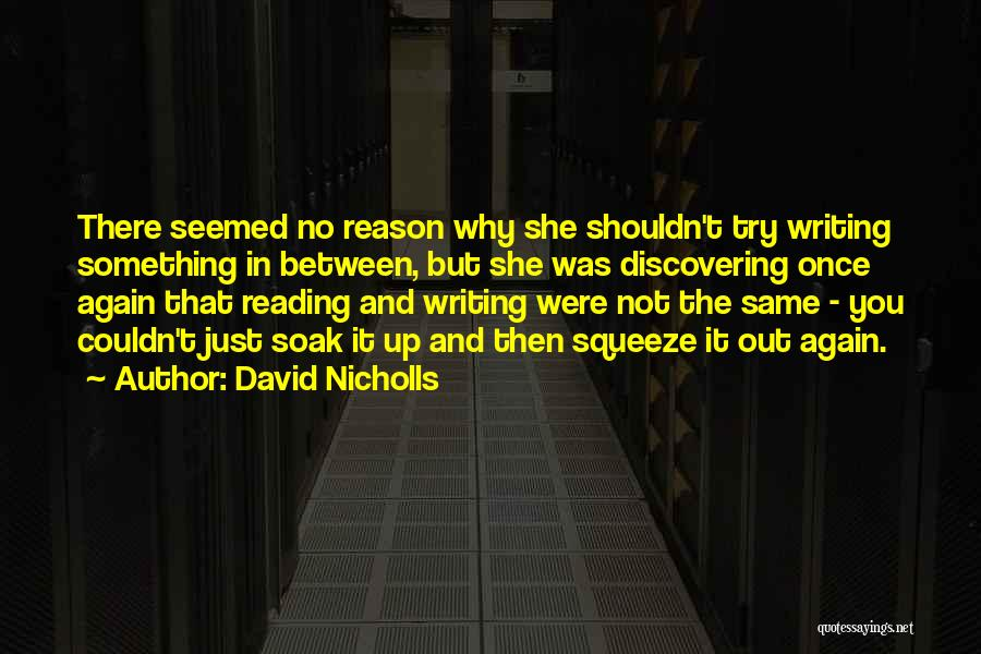 Just Try Again Quotes By David Nicholls