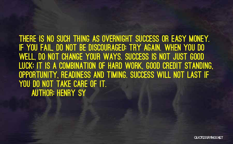 Just Try Again Quotes By Henry Sy