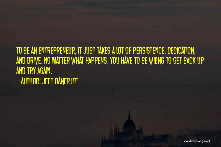 Just Try Again Quotes By Jeet Banerjee