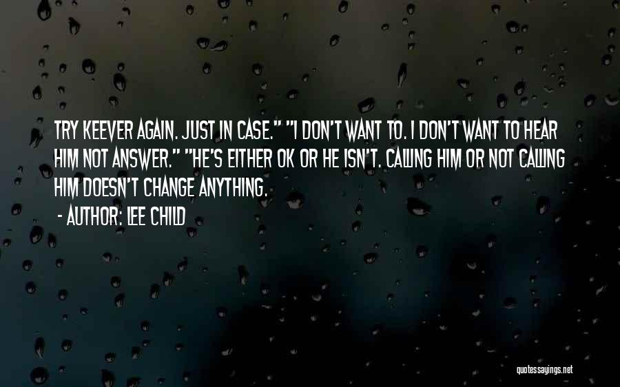 Just Try Again Quotes By Lee Child