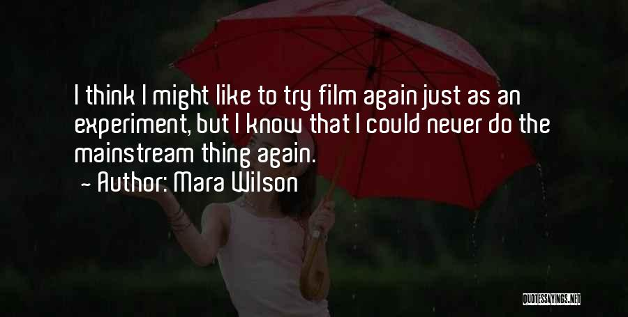 Just Try Again Quotes By Mara Wilson