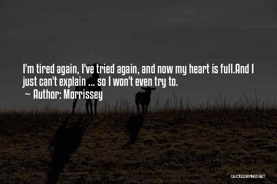 Just Try Again Quotes By Morrissey