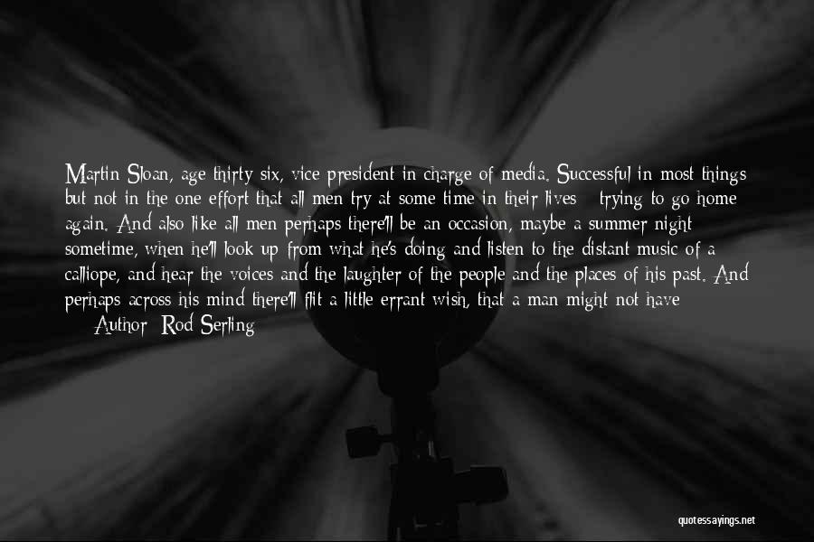 Just Try Again Quotes By Rod Serling