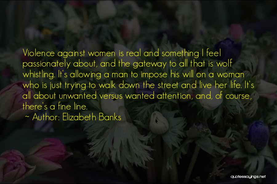 Just Trying To Live Life Quotes By Elizabeth Banks