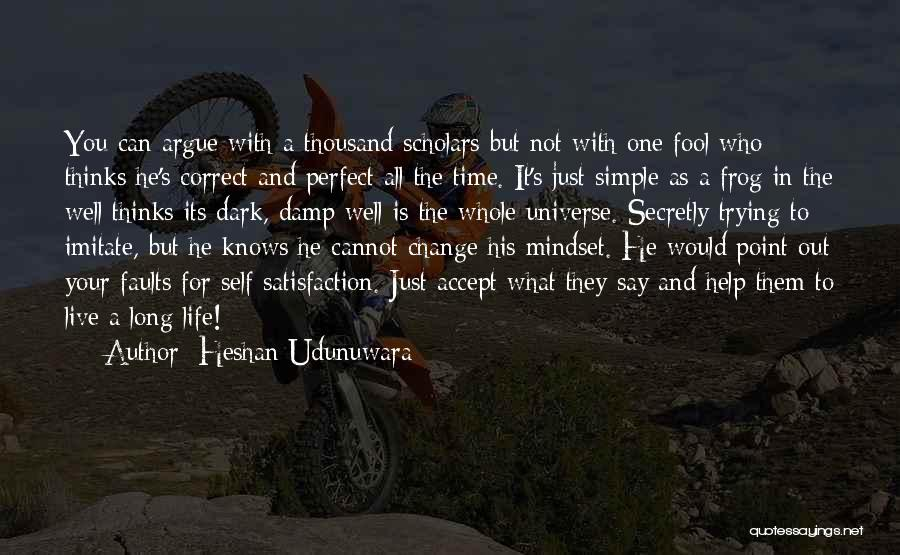 Just Trying To Live Life Quotes By Heshan Udunuwara