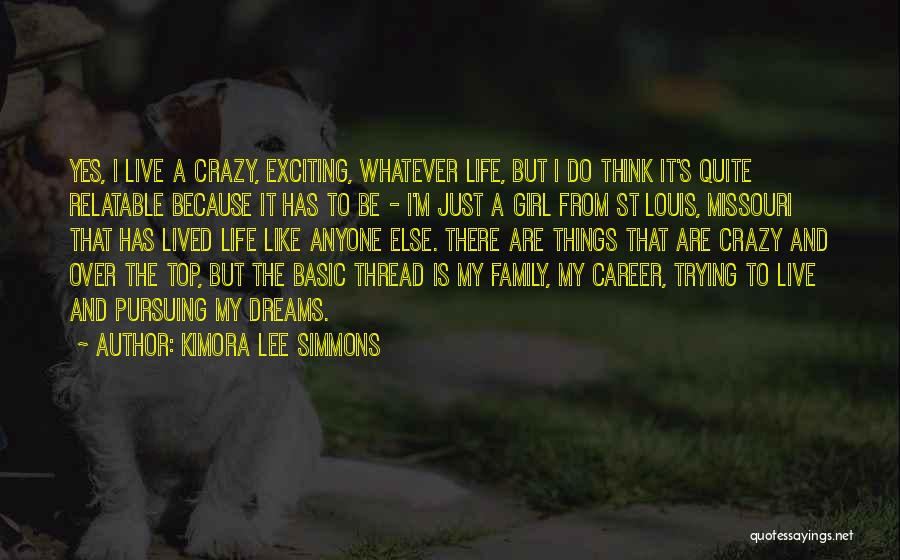 Just Trying To Live Life Quotes By Kimora Lee Simmons