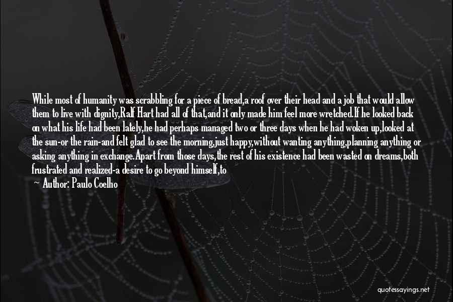 Just Trying To Live Life Quotes By Paulo Coelho