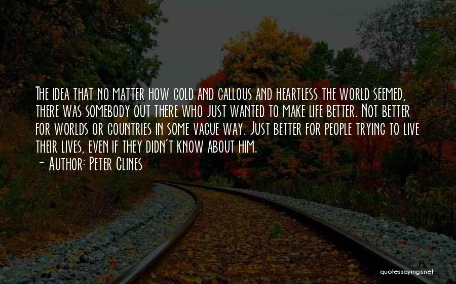 Just Trying To Live Life Quotes By Peter Clines