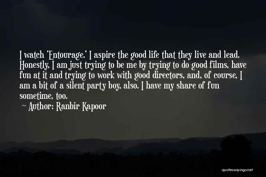 Just Trying To Live Life Quotes By Ranbir Kapoor