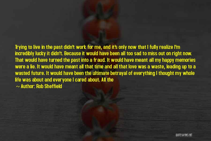 Just Trying To Live Life Quotes By Rob Sheffield