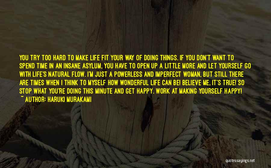 Just Want Make You Happy Quotes By Haruki Murakami
