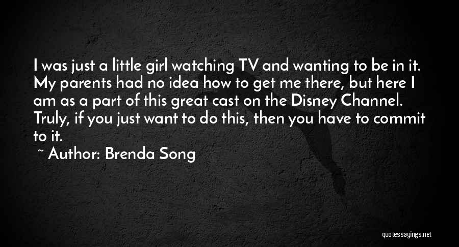 Just Want You Here Quotes By Brenda Song