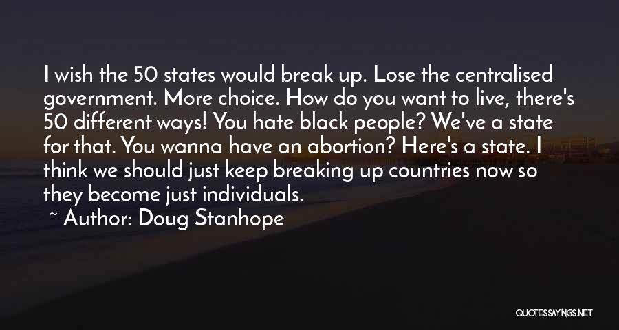 Just Want You Here Quotes By Doug Stanhope