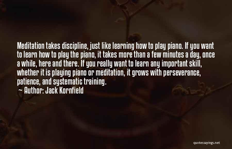 Just Want You Here Quotes By Jack Kornfield