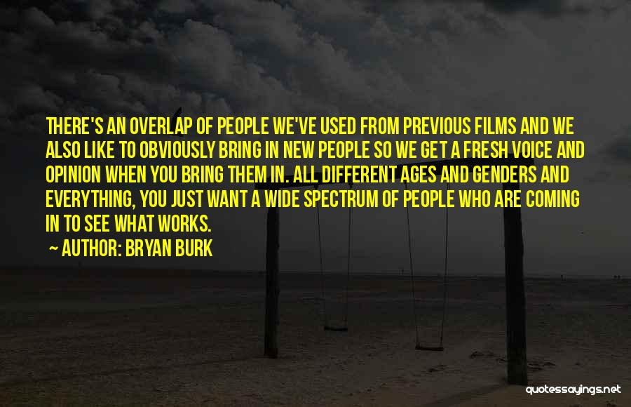 Just Want You Quotes By Bryan Burk