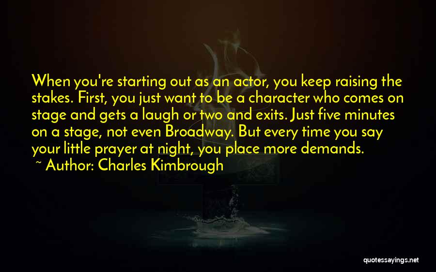 Just Want You Quotes By Charles Kimbrough