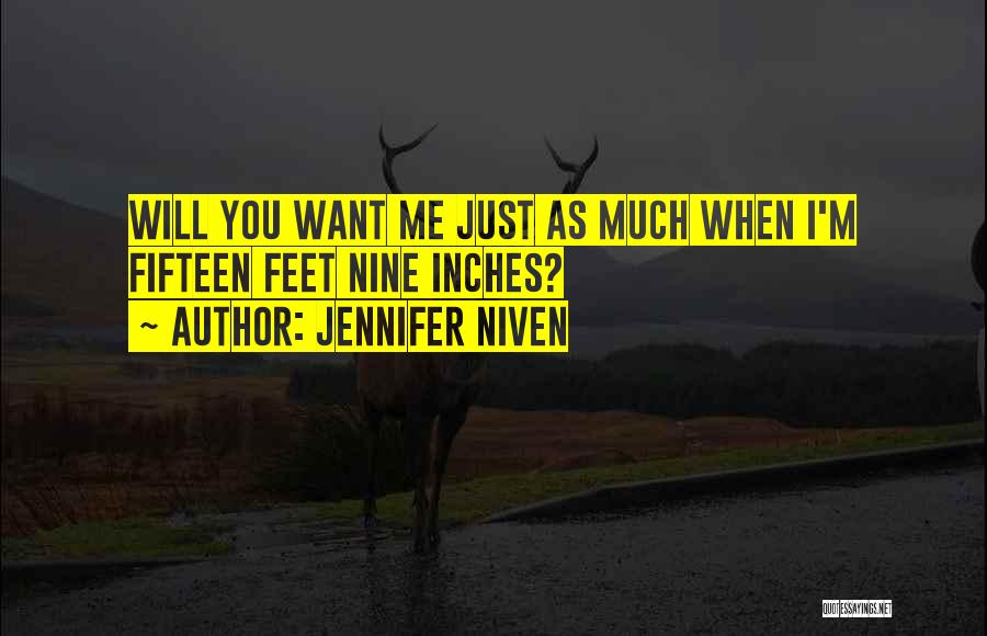 Just Want You Quotes By Jennifer Niven