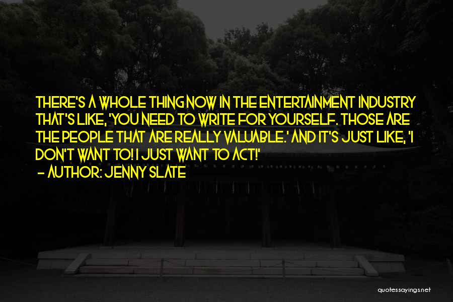 Just Want You Quotes By Jenny Slate