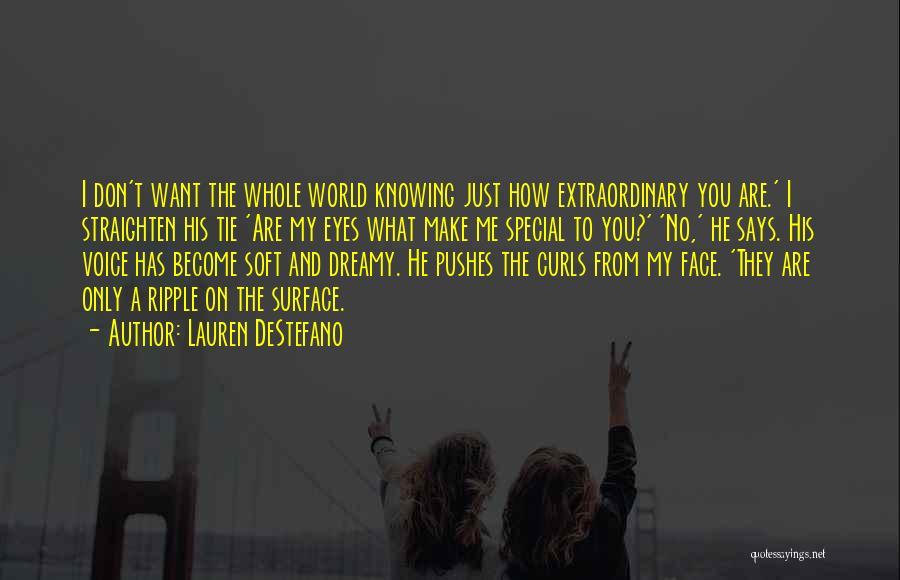 Just Want You Quotes By Lauren DeStefano