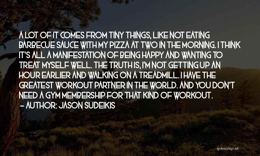 Just Wanting To Be Happy Quotes By Jason Sudeikis
