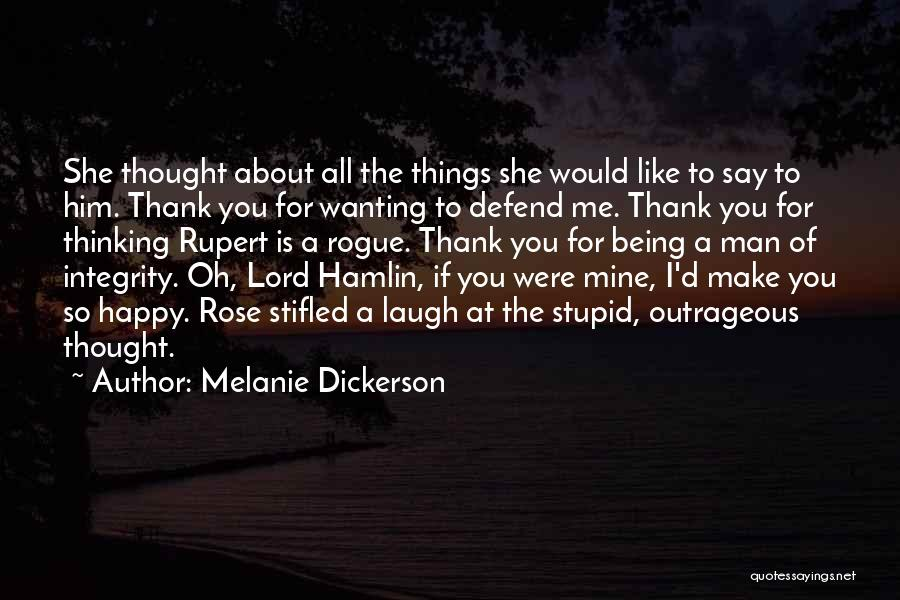 Just Wanting To Be Happy Quotes By Melanie Dickerson