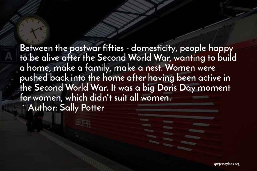 Just Wanting To Be Happy Quotes By Sally Potter