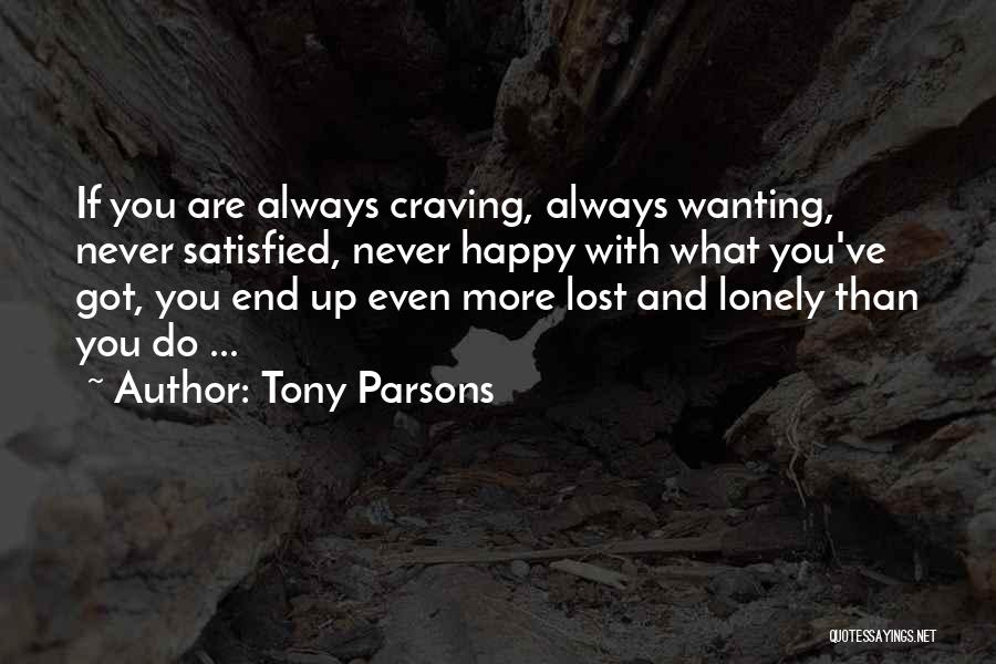 Just Wanting To Be Happy Quotes By Tony Parsons