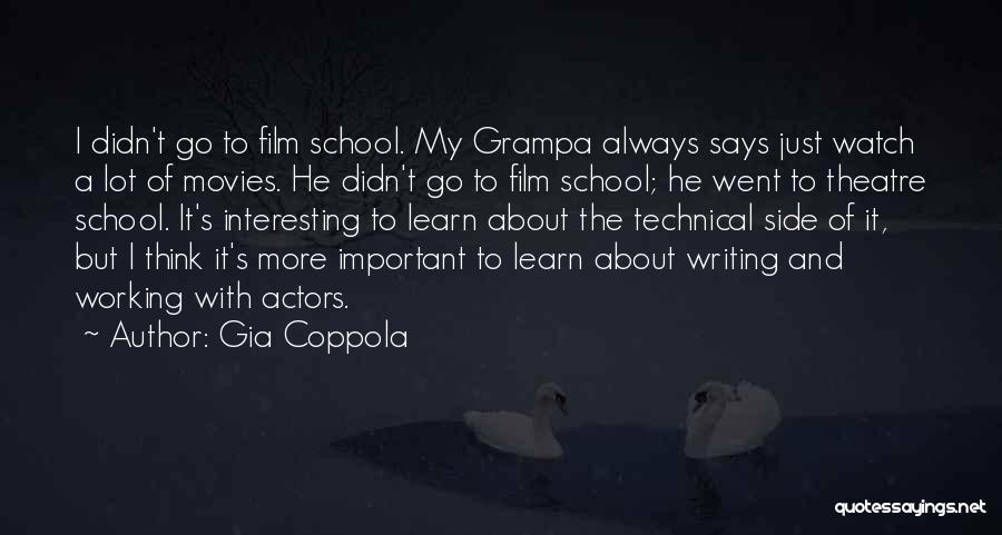 Just Watch And Learn Quotes By Gia Coppola
