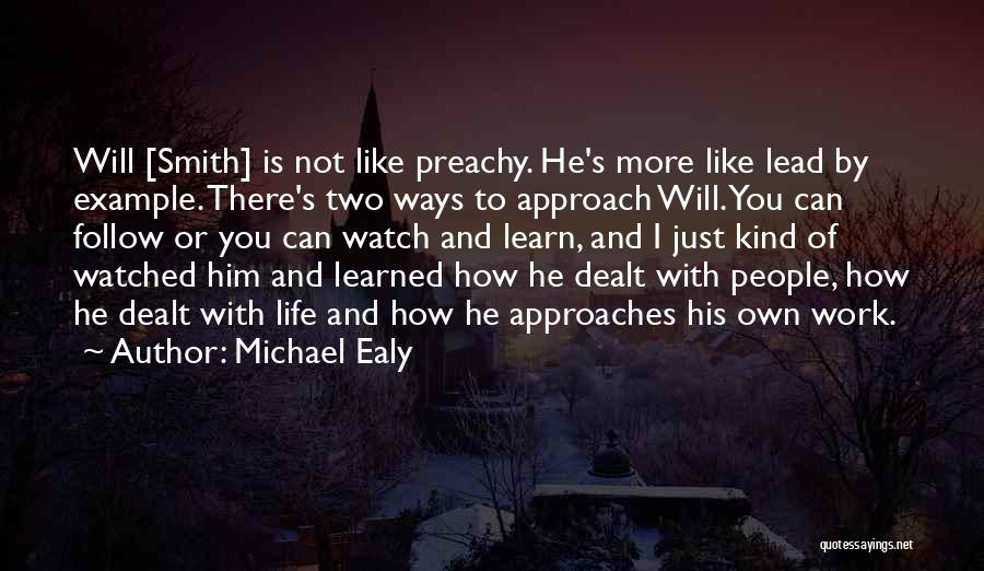Just Watch And Learn Quotes By Michael Ealy