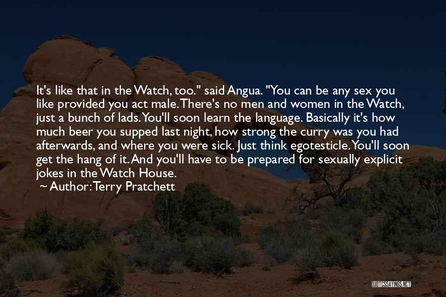 Just Watch And Learn Quotes By Terry Pratchett
