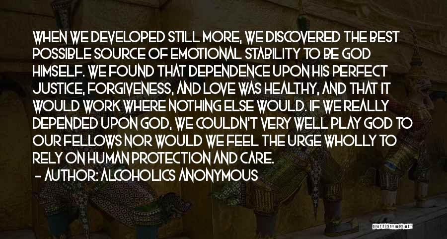 Justice And Forgiveness Quotes By Alcoholics Anonymous